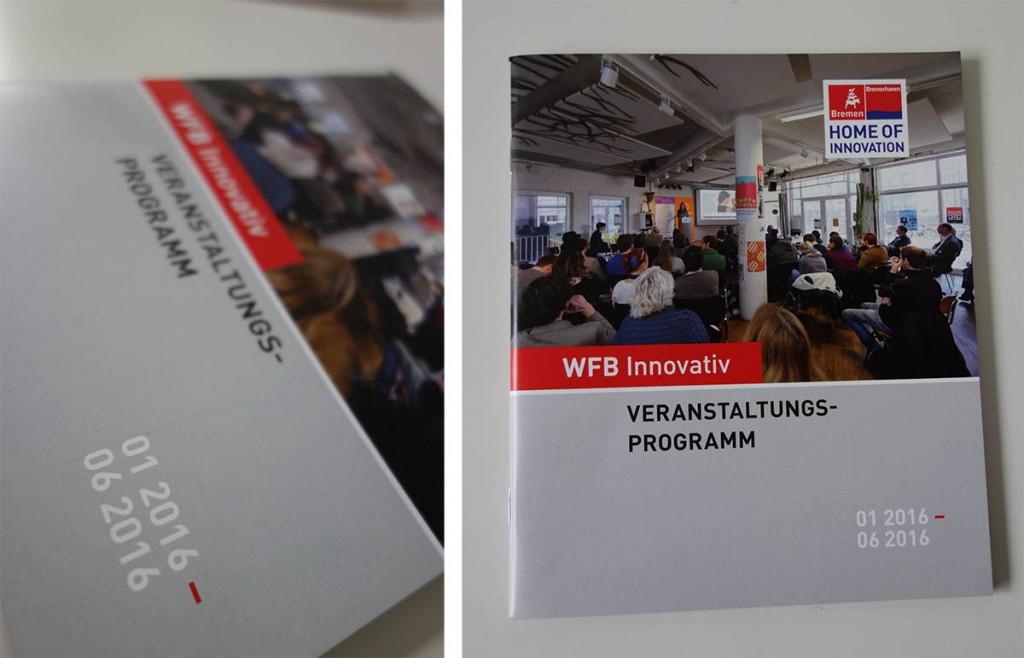 Aktuelles Veranstaltungsverzeichnis für die VEranstaltungen der WFB Bremen für das erste Halbjahr 2016